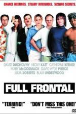 Watch Full Frontal Online Putlocker