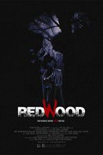 Watch Redwood Online Putlocker