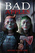 Watch Bad Apples Online Putlocker