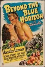 Watch Beyond the Blue Horizon Online Putlocker