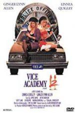Watch Vice Academy Part 2 Online Putlocker