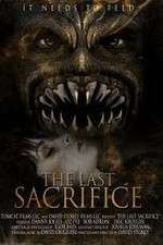 Watch The Last Sacrifice Online Putlocker