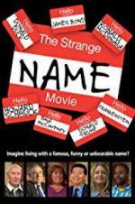 Watch The Strange Name Movie Online Putlocker
