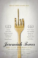 Watch Jeremiah Tower: The Last Magnificent Online Putlocker