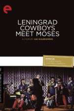 Watch Leningrad Cowboys Meet Moses Online Putlocker
