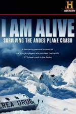 Watch I Am Alive Surviving the Andes Plane Crash Online Putlocker