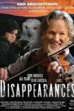 Watch Disappearances Online Putlocker