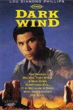 Watch The Dark Wind Online Putlocker