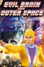 Watch Evil Brain from Outer Space Online Putlocker