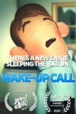 Watch Wake-Up Call Online Putlocker