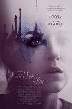 Watch All I See Is You Online Putlocker