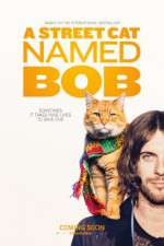 Watch A Street Cat Named Bob Online 123movies