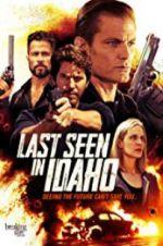 Watch Last Seen in Idaho Online Putlocker