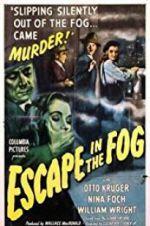 Watch Escape in the Fog Online Putlocker