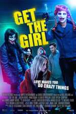 Watch Get the Girl Online Putlocker