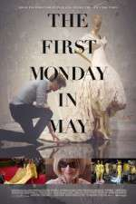 Watch The First Monday in May Online Putlocker