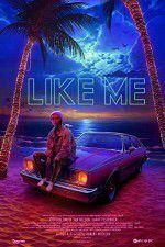 Watch Like Me Online Putlocker