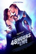 Watch 48 Hours to Live Online 123movies