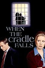 Watch When the Cradle Falls Online