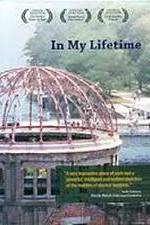 Watch In My Lifetime: A Presentation of the Nuclear World Project Online Putlocker