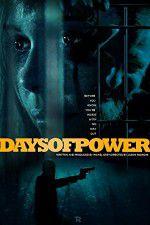 Watch Days of Power Online Putlocker