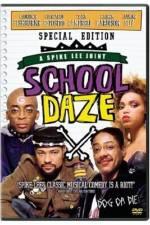 Watch School Daze Online Putlocker