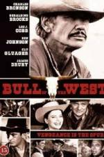 Watch The Bull of the West Online 123movies