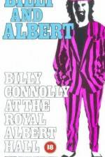 Watch Billy and Albert Billy Connolly at the Royal Albert Hall Online 123movies