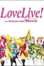 Watch Love Live! The School Idol Movie Online Putlocker