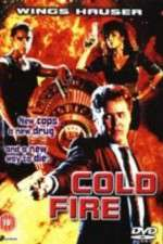 Watch Coldfire Online Putlocker