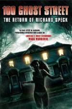 Watch 100 Ghost Street The Return Of Richard Speck Online Putlocker