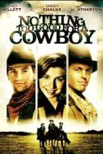 Watch Nothing Too Good for a Cowboy Online 123movies