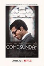 Watch Come Sunday Online Putlocker