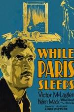 Watch While Paris Sleeps Online Putlocker