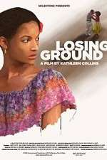 Watch Losing Ground Online 123movies