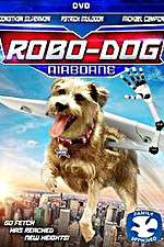 Watch Robo-Dog: Airborne Online 123movies