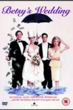 Watch Betsy's Wedding Online Putlocker