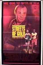 Watch Streets of Gold Online Putlocker
