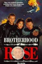 Watch Brotherhood of the Rose Online Putlocker