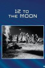 Watch 12 to the Moon Online Putlocker