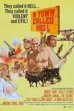 Watch A Town Called Hell Online 123movies