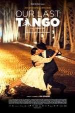 Watch Un tango m�s Online Putlocker