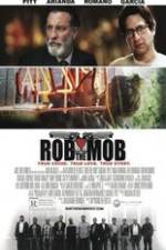 Watch Rob the Mob Online Putlocker