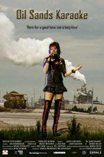 Watch Oil Sands Karaoke Online Putlocker