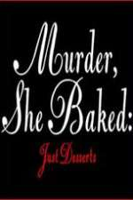 Watch Murder She Baked Just Desserts Online 123movies