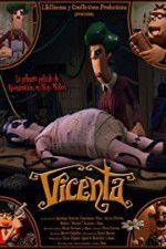 Watch Vicenta Online Putlocker