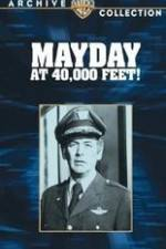 Watch Mayday at 40,000 Feet! Online 123movies