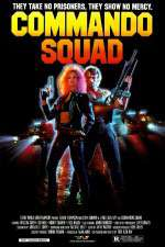 Watch Commando Squad Online Putlocker