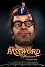 Watch Subconscious Password Online Putlocker