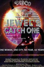 Watch Jewel\'s Catch One Online Putlocker